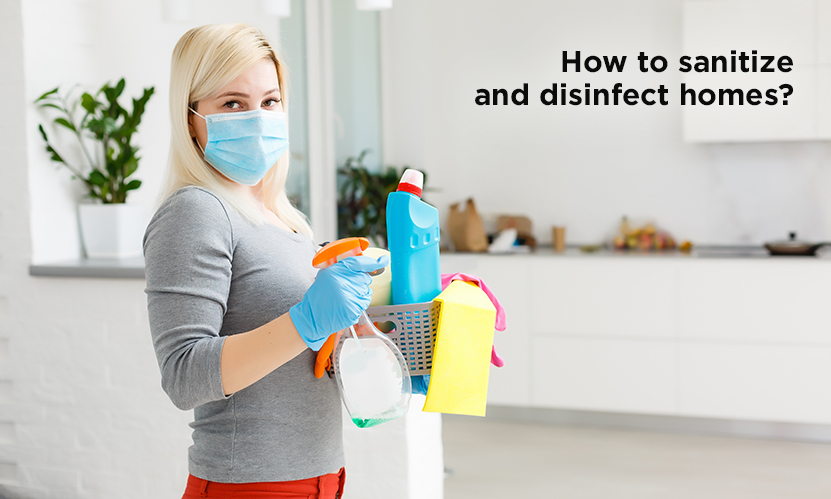 How to sanitize and disinfect homes?